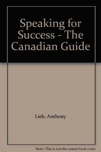 9780774732116: Speaking for Success - The Canadian Guide