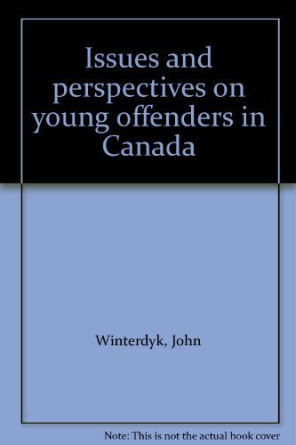 9780774732680: Issues and perspectives on young offenders in Canada