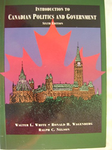 9780774732758: Introduction to Canadian Politics and Government