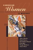 9780774732932: Canadian women: A history