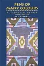 Pens of Many Colours: A Canadian Reader: Eva C. Karpinski
