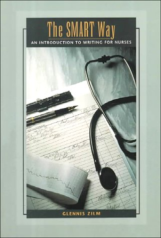 9780774735636: The Smart Way: An Introduction to Writing for Nurses