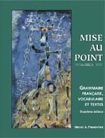9780774736404: Mise Au Point, Grammaire Francaise, Vocabulaire Et Texts Troisieme Edition, By Michel Parmentier (Mi