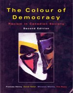 The colour of democracy: Racism in Canadian society