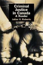 9780774736619: Criminal justice in Canada: A reader