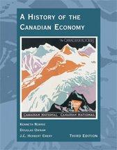 A History Of The Canadian Economy : University of Alberta