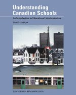 Understanding Canadian Schools:: An Introduction to Educational: Jon Young, Benjamin