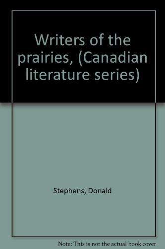 Writers of the prairies, (Canadian literature series): Donald Stephens