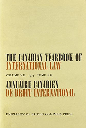 9780774800372: The Canadian Yearbook of International Law: 1974
