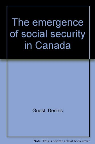 9780774801164: The emergence of social security in Canada