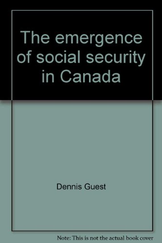 9780774801218: The emergence of social security in Canada