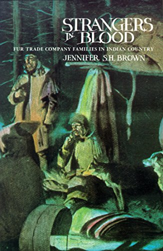 9780774801256: Strangers in Blood: Fur Trade Company Families in Indian Country
