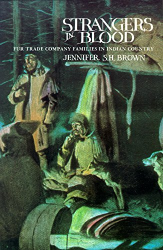 9780774801287: Strangers in Blood: Fur Trade Company Families in Indian Country