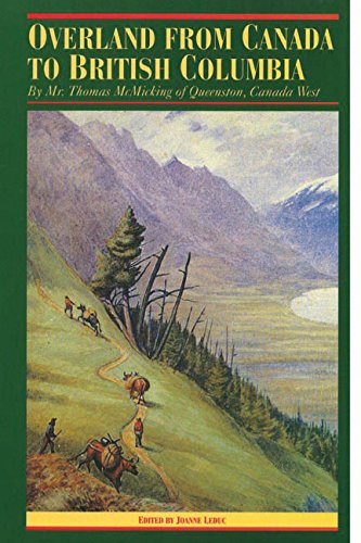 9780774801362: Overland from Canada to British Columbia (Recollections of the pioneers of British Columbia)