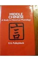 9780774801928: Middle Chinese: A Study in Historical Phonology