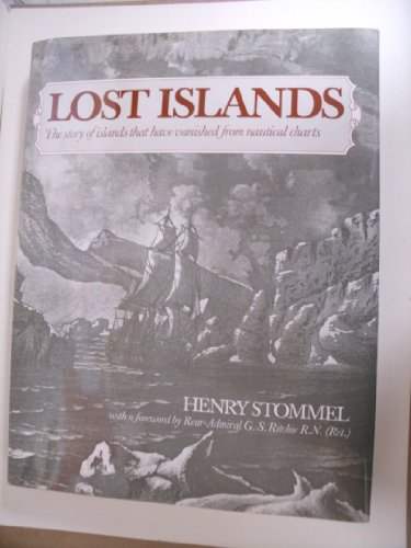9780774802109: Lost Islands: The Story of Islands That Have Vanished from Nautical Charts