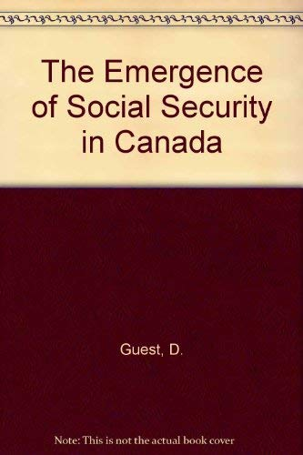 9780774802260: The Emergence of Social Security in Canada