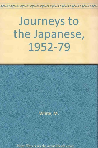 Journeys to the Japanese, 1952-1979: White, Lucia