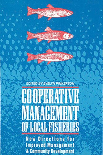 Co-Operative Management of Local Fisheries: New Directions for Improved Management and Community ...