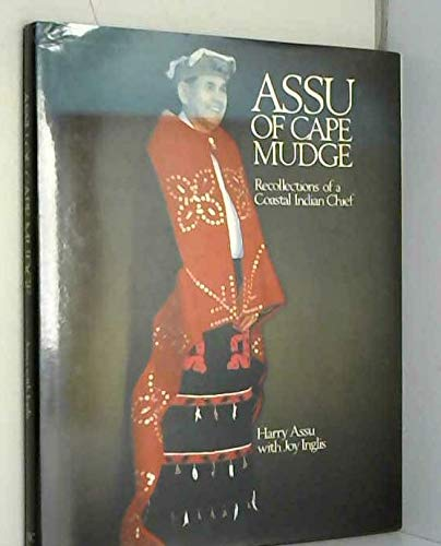 9780774803335: Assu of Cape Mudge: Recollections of a Coastal Indian Chief