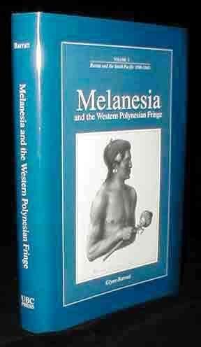 Melanesia and the Western Polynesian Fringe (Pacific Martime Studies Series) (Vol III): Barratt, ...