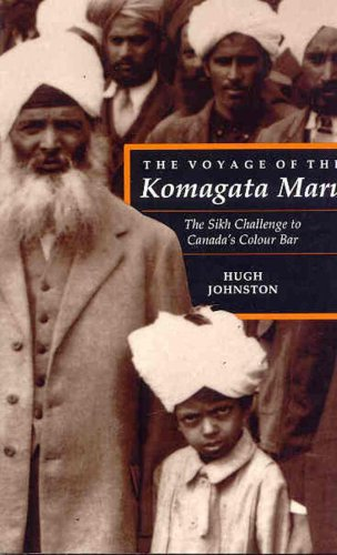 9780774803403: The Voyage of the Komagata Maru: The Sikh Challenge to Canada's Colour Bar
