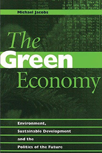 9780774804745: The Green Economy: Environment, Sustainable Development and the Politics of the Future