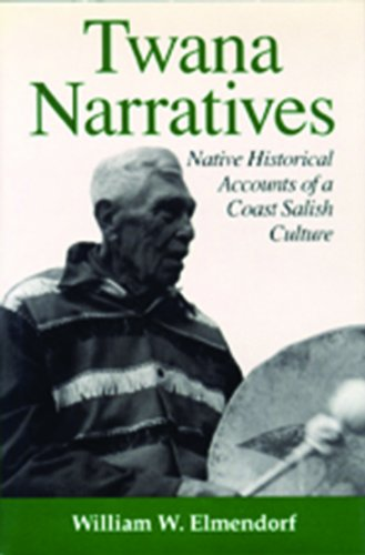 9780774804752: Twana Narratives: Native Historical Accounts of a Coast Salish Culture
