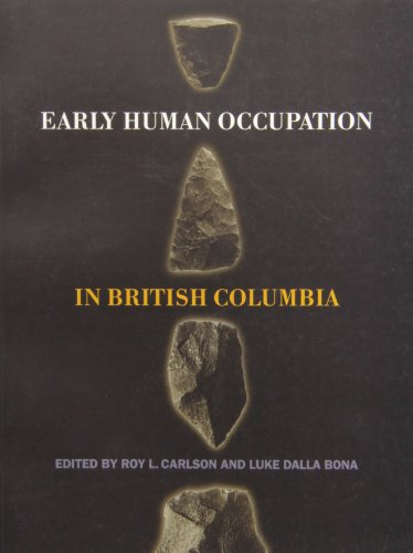Early Human Occupation in British Columbia (Paperback)