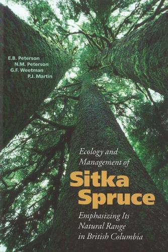 Ecology and Management of Sitka Spruce: Emphasizing Its Natural Range in British Columbia (Hardback...