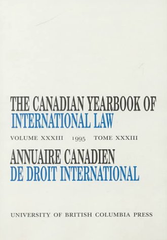 9780774805667: The Canadian Yearbook of International Law: 1995 (CANADIAN YEARBOOK OF INTERNATIONAL LAW/ANNUAIRE CANADIEN DE DROIT INTERNATIONAL)