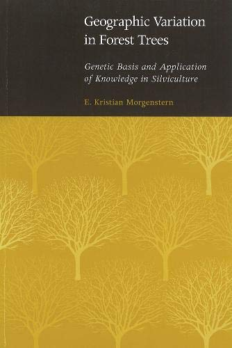 Geographic Variation in Forest Trees: Genetic Basis and Application of Knowledge in Silviculture (...