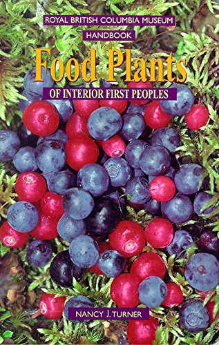 9780774806060: Food Plants of Interior First Peoples (Royal British Columbia Museum Handbook)