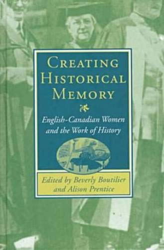 Creating Historical Memory: Boutilier, Beverly
