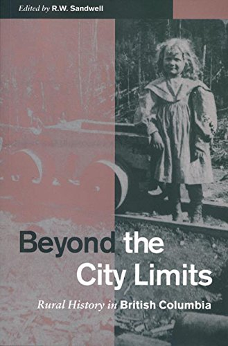 9780774806954: Beyond the City Limits: Rural History in British Columbia