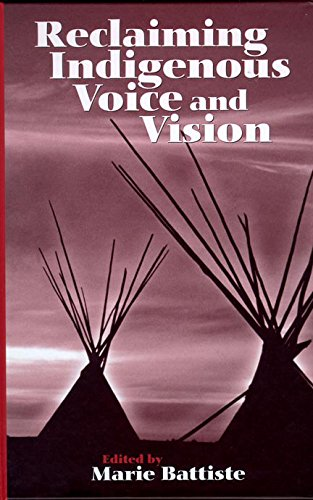 Reclaiming Indigenous Voice and Vision (Native Studies/Education)