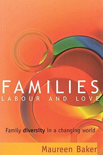9780774808491: Families, Labour and Love: Family Diversity in a Changing World
