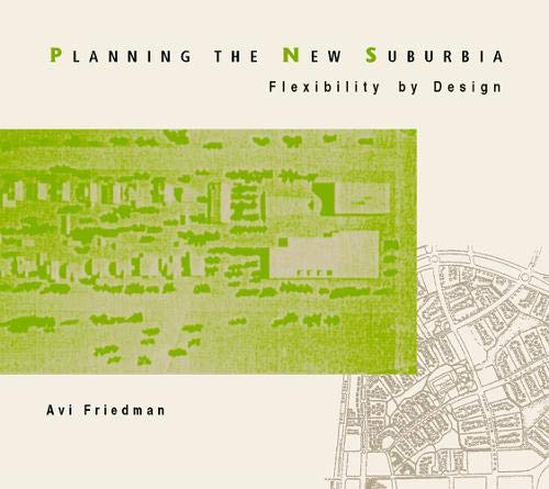 9780774808590: Planning the New Suburbia: Flexibility by Design