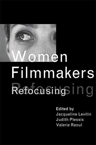 9780774809023: Women Filmmakers: Refocusing