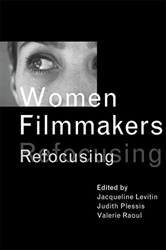 9780774809023: Women Filmmakers: Refocusing