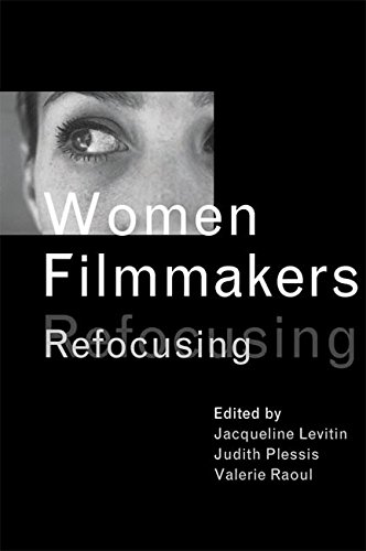 9780774809030: Women Filmmakers: Refocusing