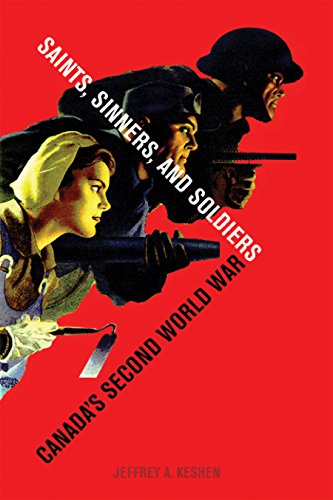 9780774809238: Saints, Sinners, and Soldiers: Canada's Second World War
