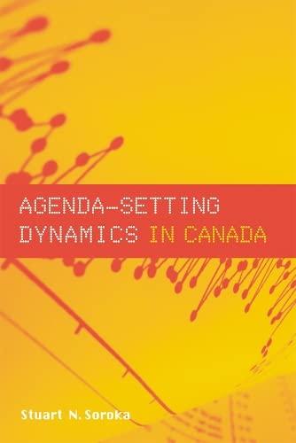 9780774809580: Agenda-Setting Dynamics in Canada