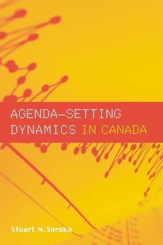 9780774809597: Agenda-Setting Dynamics in Canada