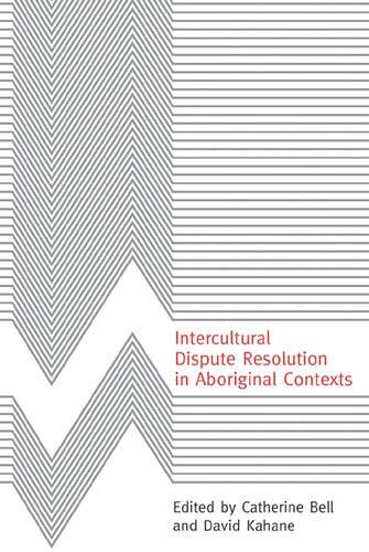 9780774810265: Intercultural Dispute Resolution in Aboriginal Contexts