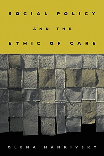 Social Policy And The Ethic Of Care: Hankivsky, Olena