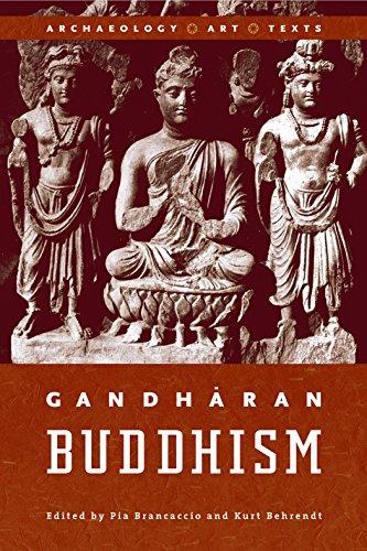 9780774810807: Gandharan Buddhism: Archaeology, Art, Texts
