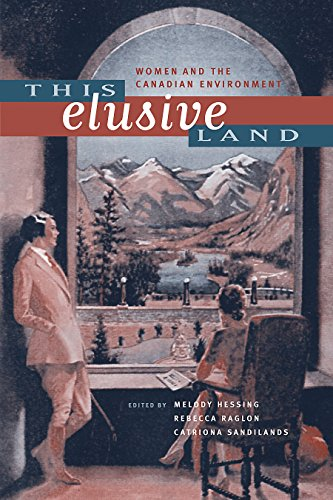 9780774811064: This Elusive Land: Women and the Canadian Environment (Sustainability and the Environment)