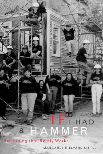 If I Had a Hammer: Retraining That Really Works: Little, Margaret Hillyard