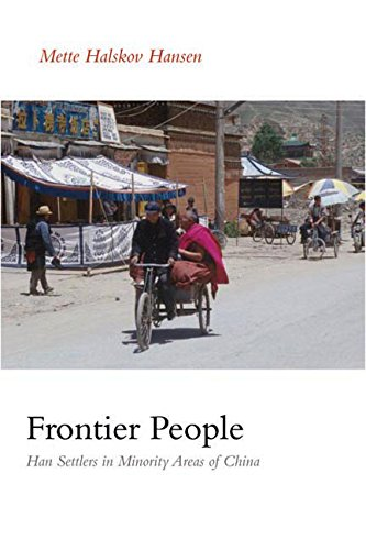 9780774811781: Frontier People: Han Settlers in Minority Areas of China
